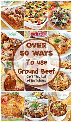 Beef Recipes Over 50 Ways To use Ground Beef Hamburger Meat Recipes Ground, Ground Beef Recipes For Dinner, Dinner With Ground Beef, Recipes Using Ground Beef, Easy Meals With Hamburger Meat, Meals To Make With Ground Beef, Supper Ideas With Hamburger, Recipes Using Hamburger, Tex Mex
