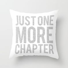 Just One More Chapter  - $22