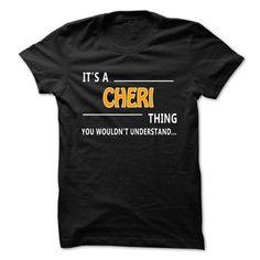 Cheri thing understand ST421 - #sister gift #couple gift. FASTER => https://www.sunfrog.com/Names/Cheri-thing-understand-ST421.html?id=60505