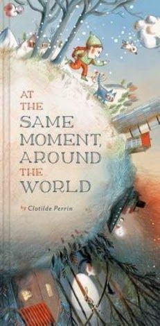 Review and Lesson/Program ideas for At the Same Moment Around the World from Reading Rumpus