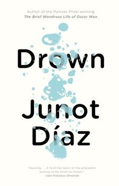 Looking for young adult books worth reading? Check out this list of coming-of-age teen books, including Drown by Junot Díaz. New Fiction Books, Teach For America, Hispanic Heritage Month, Books For Teens, Page Turner, Love Reading, Reading 2016, What To Read, Coming Of Age