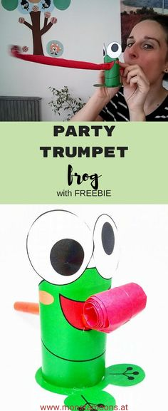 Froschtrompete, Partytröte, Ideen für den Kindergeburtstag, Klorollenfrosch, papperroll frog, Monstamoons, craft a frog, tube crafts