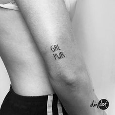 10 Cool Grl Pwr Tattoo Ideas to Support Feminism - Tattoo - Minimalist Tattoo Small Quote Tattoos, Small Tattoos With Meaning, Cute Small Tattoos, Trendy Tattoos, Dot Tattoos, Feather Tattoos, Body Art Tattoos, Sleeve Tattoos, Tattoo Girls
