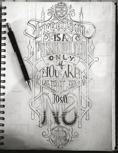 "Hand Lettering | ""Freedom is a possibility only if you are able to say no."""