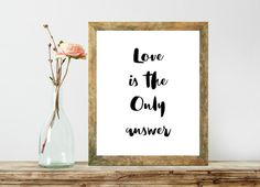 Love is the only Answer,Typography Poster,Love Dorm Room Decor,Love Wall Art,Watercolor Design,Motivational Quote,Black And White