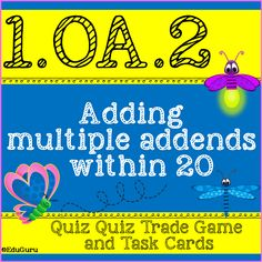 Addition of Multiple Addends within 20 Quiz Quiz Trade and Task Cards Math Activities, Teacher Resources, Cooperative Learning, Recording Sheets, Scribe, Addition And Subtraction, Task Cards, Fun Ideas, Language Arts