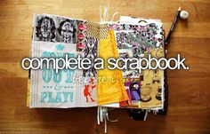 complete a scrapbook.