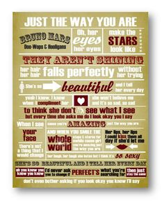 Just the Way You Are / Bruno Mars / Lyric / DIGITAL Typography Poster / Printable. $10.00, via Etsy.