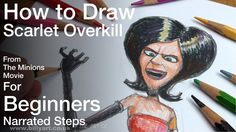 Very helpful video on How to Draw Scarlet Overkill from The Minions Movie. The Art of Billy will help get you sketching this new Super villain.