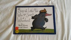 The Case of the Mysterious Poo - The Story of the Little Mole Who Went in Search of Whodunit by Werner Holzwarth and Wolf Erlbruch