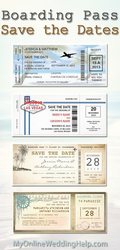 Boarding pass save the dates or wedding invitations....wedding idea: choose a design that reflects where your destination or beach wedding will be held and customize it. Could be as invite, STD, or one for each. (A lot more designs on the page).