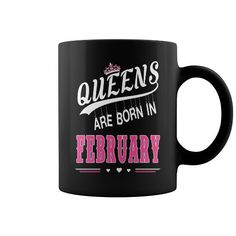 I Love Mug Queens are born in FEBRUARY Shirts & Tees