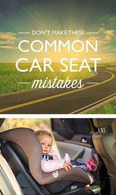 Ugh, car seats are so confusing that it's almost impossible not to screw something up. Here's a list of some of the most common mistakes so you know how (and why) to avoid them. #babygear #babytips