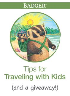 Badger parents share their tips for traveling with kids, and enter to win $95 worth of Badger travel essentials!