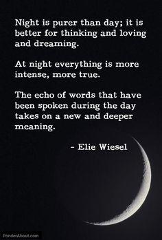 Elie Wiesel. Love him.