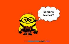 What are the names of despicable me minions characters exactly? People are always wondering. Most of them are despicable me 2 characters. Let's know minions names. Happy Minions, Despicable Me 2 Minions, Happy Birthday Minions, Minion S, Minion Banana, Funny Minion, Minion Characters Names, Minion Names, Minions Funny Images