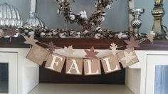 This Fall Banner is such a simple and classic addition to your fall decor. Can be made with or without leaf garland in champagne and brown
