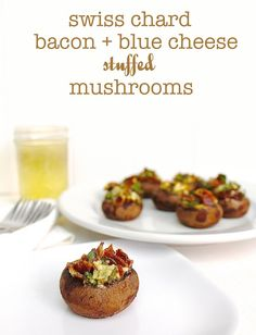 Swiss Chard, Bacon, & Blue Cheese Stuffed Mushrooms| @LocalSavour.com