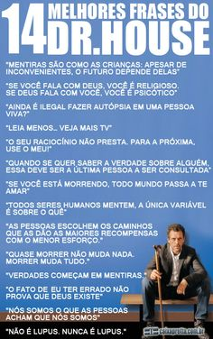 frases dr house nao se de ao trabalho - Pesquisa Google Doctor House, Gregory House, House Md, House Of Cards, Book Tv, Sentences, Life Quotes, Jokes, Messages