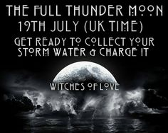 July Full Moon: Thunder Moon, Charge Storm Water