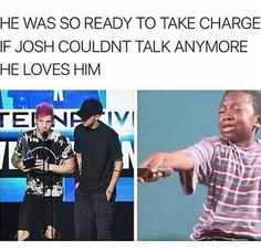 Related to josh his anxiety, it's so sweet of Tyler and he's so caring.