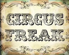 CiRCuS FReaK 8x10 inches printable wall decor antique vintage Design Download…