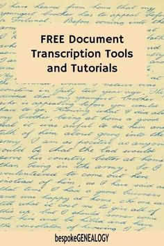 Free Document Transcription Tools and Tutorials. Trying to transcribe documents as part of your genealogy research can be quite difficult. Here are some great tutorials and tools to help you. #bespokegenealogy #genealogy #familytree