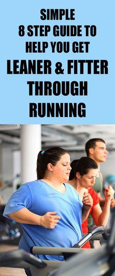 Simple 8 STEP GUIDE to help you GET LEANER AND FITTER THROUGH RUNNING. #running #runningforweightloss #weightloss #runningmotivation