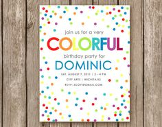 Rainbow Confetti Party Invitation - DIGITAL FILE (I design, you print DIY) - perfect for a girl of a boy birthday partY Rainbow Party Invitations, Sip And See Invitations, Birthday Invitations, Invites, Colorful Birthday Party, Birthday Parties, Polka Dot Party, Polka Dots, Art Party