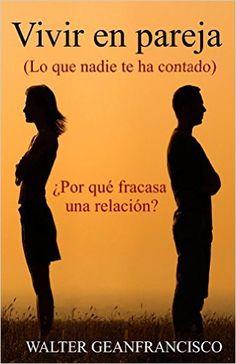 Descargar Vivir en pareja de Esteban Dourado Kindle, PDF, eBook, Vivir en pareja de Esteban Dourado PDF Gratis