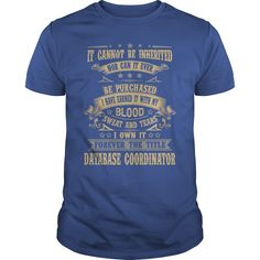 I Own It Forever The Title Database Coordinator T-Shirt, Hoodie Database Coordinator