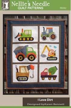I Love Dirt Quilt Pattern By Bennett, Karen