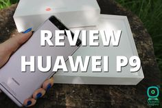 Review complet pentru Huawei P9