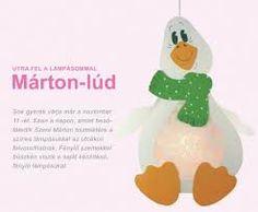 Márton-lúd - Google keresés Crafts To Do, Crafts For Kids, Punch Art, Paper Piecing, Preschool, Martini, Techno, Halloween, Day