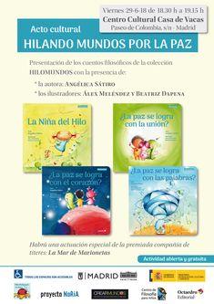 📚Angélica Sátiro presenta su nueva colección de cuentos filosóficos para niños. Viernes, 29 de junio de 18.30h a 19.15h en Casa de Vacas (Madrid) @angelsatiro HILANDO MUNDOS POR LA PAZ