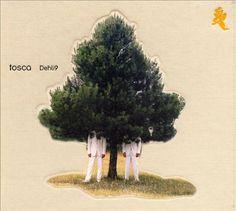 Tosca - Dehli9