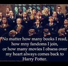 I have lots of fandoms and so many things I love, but Harry was the first. And he always will be.