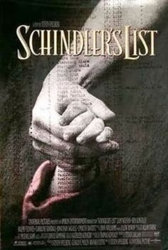 Schindler's List. One of the greatest movies ever. Courage and hope amidst the horror of holocaust.