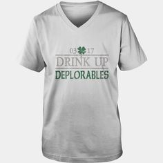 Drink Up Deplorables St Pattys Day Shirt, Order HERE ==> https://www.sunfrog.com/Holidays/114158073-436003294.html?58114, Please tag & share with your friends who would love it, redhead teen, redhead humour hilarious, redhead humour thoughts #decor, #quotes, #science