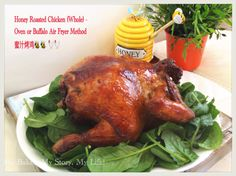 Honey Roasted Chicken (Whole) – Buffalo Air Fryer Method or Oven Method香烧蜜汁烤鸡  | My Bakes, My Story, My Life!