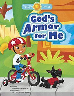 God's Armor for Me (Happy Day) by Amelia Shearer http://www.amazon.com/dp/1414394802/ref=cm_sw_r_pi_dp_jgi.wb0WPMDBV