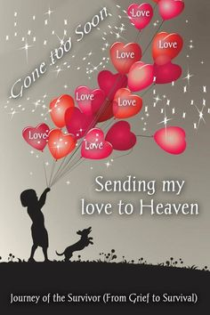 sending my love to Heaven