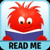 Read Me Stories - A new free book is available each day.  The text is highlighted as they read.  You can purchase more books if you wish for 1.99 each.  (Grade: K - ?) Price: free (in app purchases optional)