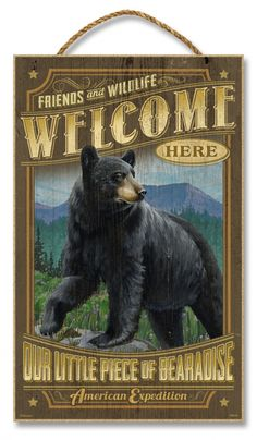 """Black Bear Friends & Wildlife Welcome Wooden 10"""" x 16"""" Sign - American Expedition"""