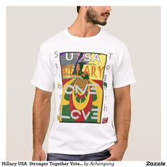 Hillary USA  Stronger Together Vote One Love For Her #Hakuna #Matata #Amazing #beautiful #stuff #products #sold on #Zazzle #Achempong #online #store for the #ultimate #shopping #experience.