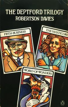 Deptford Trilogy // Robertson Davies