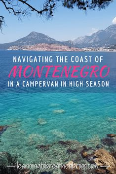 The villages along the coast of Montenegro have steep, narrow roads which can test the nerves of many drivers. Add to that the hordes of holidaymakers during high season and suddenly driving a big campervan doesn't seem such fun. Read about our beach trials and tribulations. #montenegro #campervan #montenegrotravel
