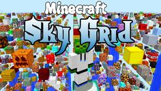 Sky Grid Mods 1.10.2 is function is for show only, as this is a mod that can arrange all existing blocks in your Minecraft world into equidistant straight lines that extend to almost infinity!     New File SkyGrid-1.0.3.jar   Release Type Release   Manager Funwayguy   Created Feb 3,...
