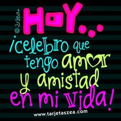 Happy B Day, Morning Messages, New Me, Spanish Quotes, Hello Everyone, Me Quotes, Greeting Cards, Happy Birthday, Neon Signs