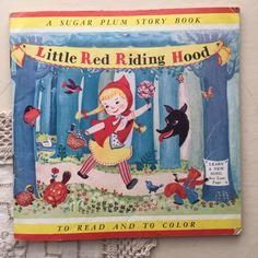 Little Red Riding Hood - A Sugar Plum Story Book - 1953 Vintage Children's Coloring Book Ephemera Vintage Children's Books, Vintage Postcards, Red Riding Hood Book, Lazy Sunday, Vintage Labels, Little Red, Vintage Advertisements, Ephemera, Childrens Books